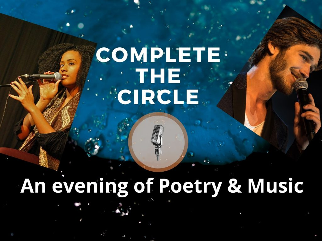 Complete the Circle – an evening of poetry/ spoken word and music